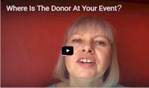 Where Is The Donor At Your Event?
